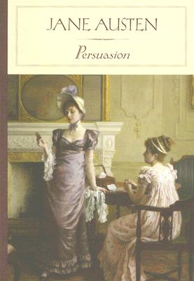 Persuasion (Barnes & Noble Classics), Austen, Jane; Weisser, Susan Ostrov [Introduction]; Weisser, Susan Ostrov [Introduction];