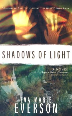 Image for Shadows of Light (Shadow of Dreams Series #3)