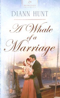 Image for A Whale of a Marriage (Heartsong Presents #603)