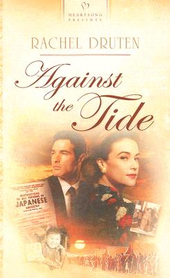 Image for Against the Tide: Pasadena Promises, Book 3 (Heartsong Presents #651)