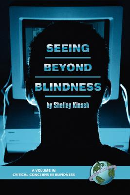 Seeing Beyond Blindness (Critical Concerns in Blindness)
