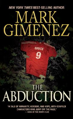The Abduction, Mark Gimenez