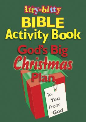 Itty-Bitty God's Big Christmas Plan (Itt-Bitty Bible Activity)