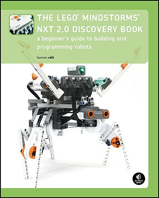 Image for The LEGO MINDSTORMS NXT 2.0 Discovery Book: A Beginner's Guide to Building and Programming Robots