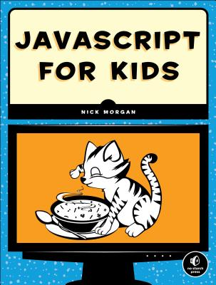 Image for JavaScript for Kids: A Playful Introduction to Programming