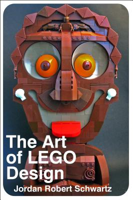 Image for The Art of LEGO Design: Creative Ways to Build Amazing Models