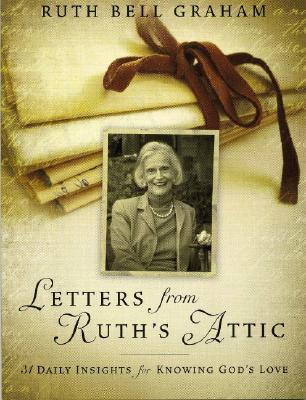 Image for Letters From Ruth's Attic: 31 Daily Insights for Knowing God's Love