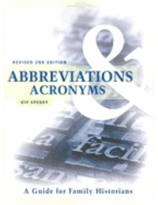 Image for Abbreviations & Acronyms: A Guide for Family Historians (Revised 2nd Edition)