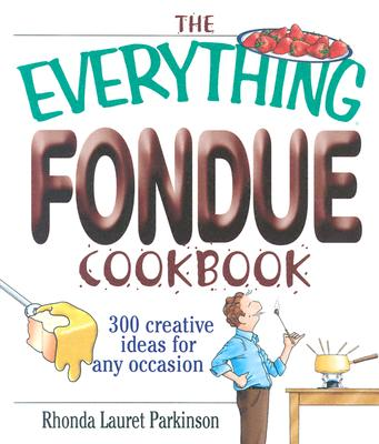 Image for EVERYTHING FONDUE COOKBOOK