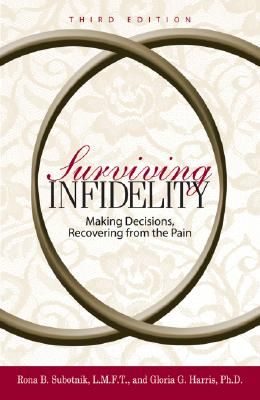 Image for Surviving Infidelity : Making Decisions, Recovering from the Pain
