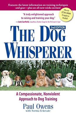 Image for The Dog Whisperer: A Compassionate, Nonviolent Approach to Dog Training