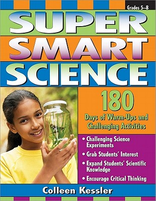 Super Smart: Science, Kessler, Colleen