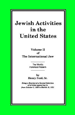 Image for The International Jew Volume II: Jewish Activities in the United States