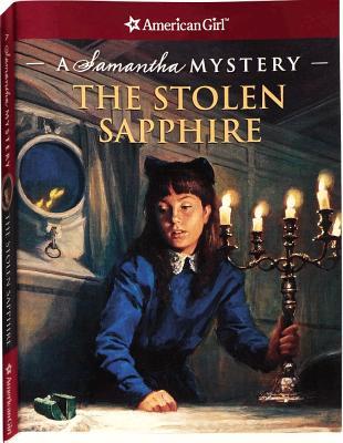 Stolen Sapphire : A Samantha Mystery, SARAH MASTERS BUCKEY, JEAN PUAL TIBBLES