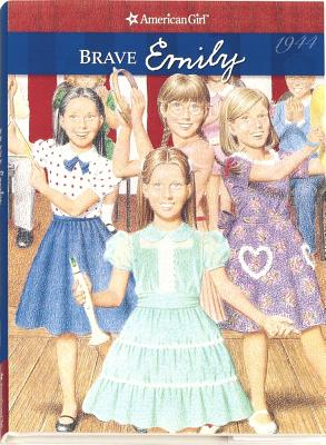 Image for Brave Emily (American Girls Collection)