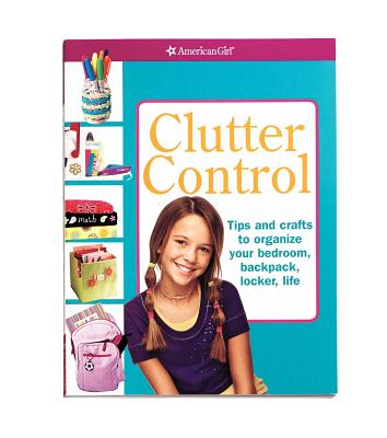 Image for Clutter Control (American Girl Library)