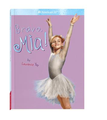 Image for Bravo, Mia! (American Girl)