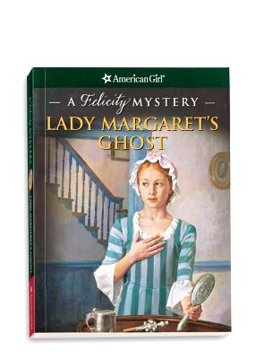 Image for LADY MARGARET'S GHOST FELICITY MYSTERY