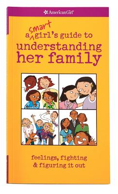 Image for Smart Girl's Guide to Understanding Her Family (American Girl)