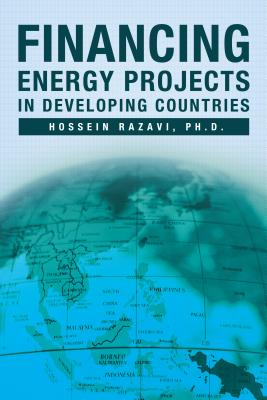 Financing Energy Projects in Developing Countries, Razavi, Hossein