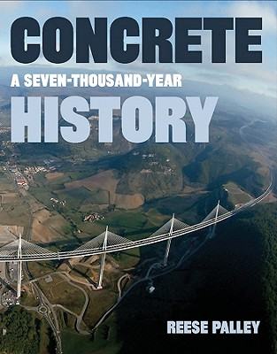 Image for Concrete: A Seven-Thousand-Year History