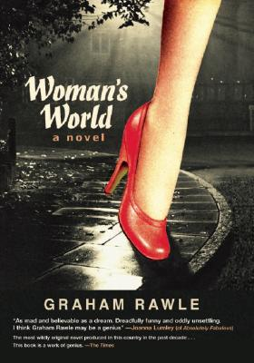 Woman's World: A Novel, Rawle, Graham