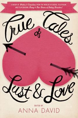 Image for True Tales of Lust and Love