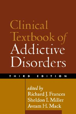 Image for Clinical Textbook of Addictive Disorders, Third Edition