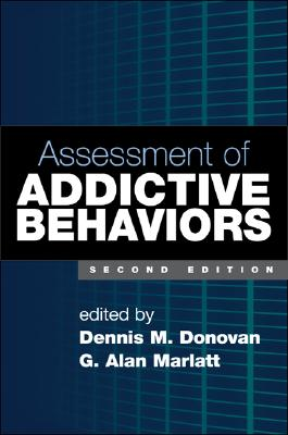 Image for Assessment of Addictive Behaviors, Second Edition