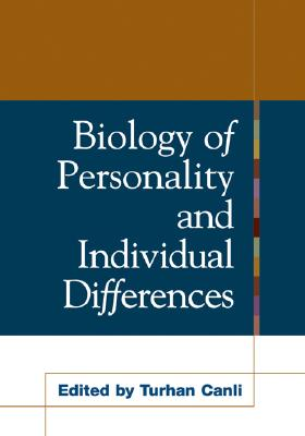 Biology of Personality and Individual Differences