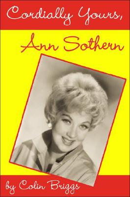 Image for CORDIALLY YOURS, ANN SOTHERN