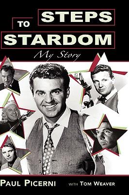 Steps to Stardom: My Story, Picerni, Paul