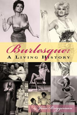 Image for Burlesque: A Living History