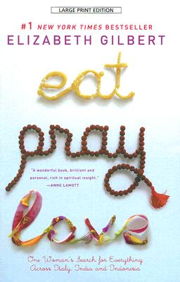 Image for Eat, Pray, Love