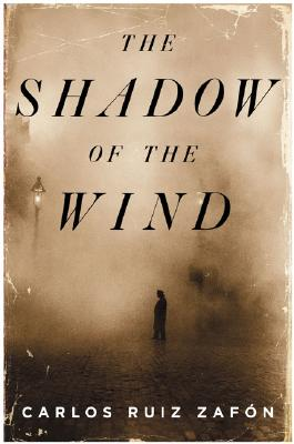 The Shadow of the Wind, Ruiz Zafon, Carlos