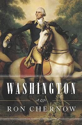 Washington: A Life, Chernow, Ron