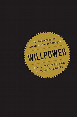 Image for Willpower: Rediscovering the Greatest Human Strength