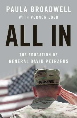 Image for ALL IN - EDUCATION OF GENERAL DAVID PETRAEUS