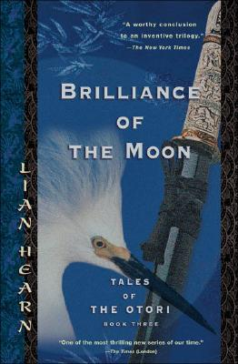 "Image for ""Brilliance of the Moon: Tales of the Otori, Book Three"""