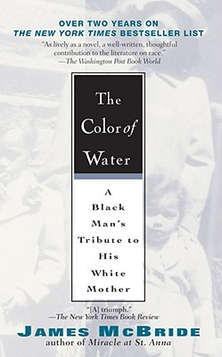 The Color of Water: A Black Man's Tribute to His White Mother, McBride, James