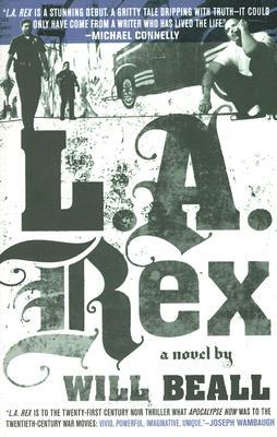 L.A. Rex, Beall, Will