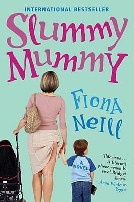 Slummy Mummy, Neill, Fiona