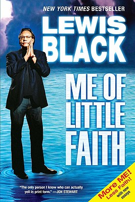 Image for ME OF LITTLE FAITH (MORE ME! LESS FAITH! WITH NEW ESSAYS)