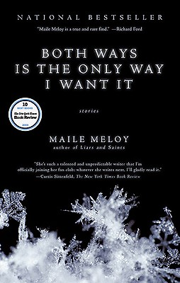 Both Ways is the Only Way I Want It, Meloy, Maile