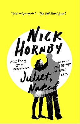 Juliet, Naked, Hornby, Nick