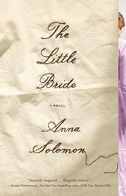 The Little Bride, Anna Solomon