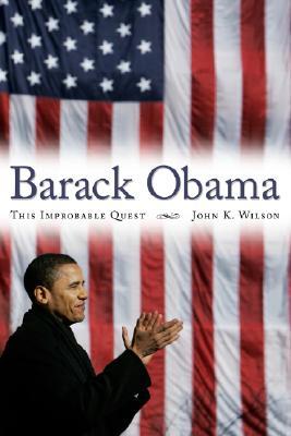 Image for Barack Obama An Improbable Quest