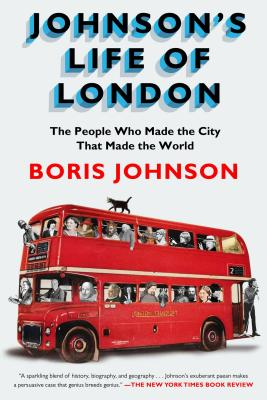 Image for Johnson's Life of London: The People Who Made the City That Made the World