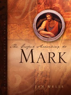 The Gospel According to Mark, Wells, Jan