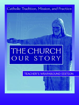 Image for The Church - Our Story - Teachers Manual